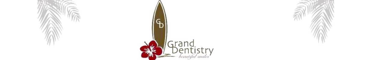 Grand Dentistry
